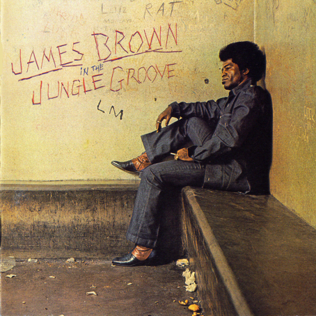 James Brown JamesBrownInTheJungleGroove